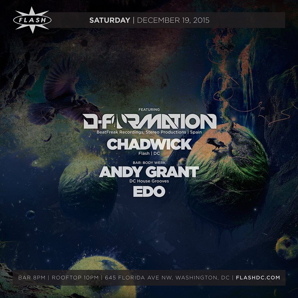 D-Formation and Chadwick at Flash, with Body Werk featuring Andy Grant & Edo in the Flash Bar