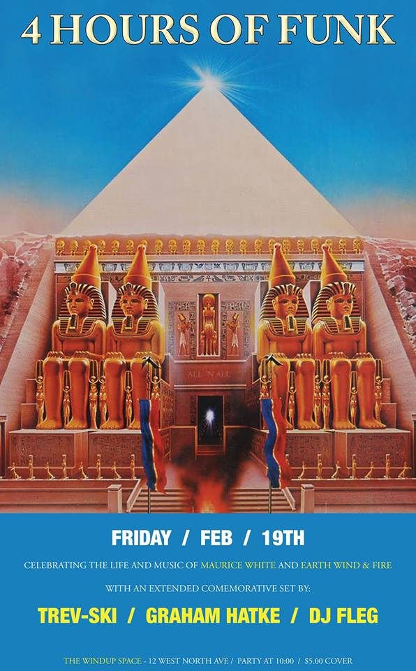 4 Hours of Funk Earth Wind & Fire Power Hour with DJ's Graham Hatke & Fleg and Special guest Trevor Keen at the Windup Space, Baltimore
