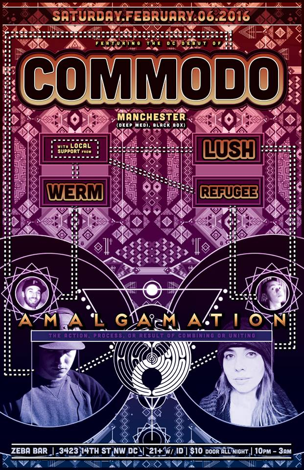 Amalgamation with Comodo, Lush, Werm & Refugee at Zeba Bar