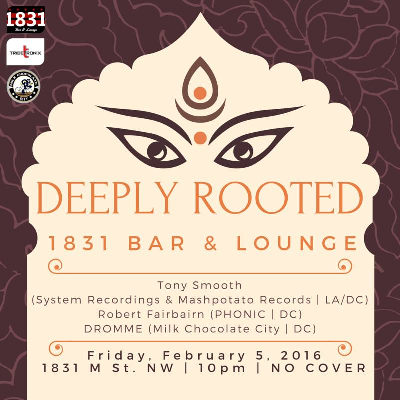 Deeply Rooted with Tony Smooth, Robert Fairbairn, & Dromme at 1831 Bar & Lounge