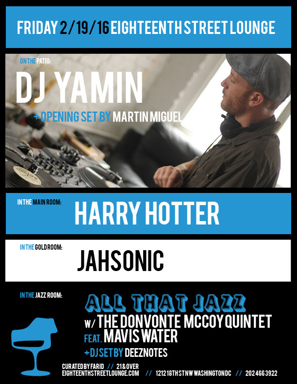 ESL Friday with DJ Yamin, Martín Miguel, Harry Hotter, Jahsonic and Deeznotes at Eighteenth Street Lounge