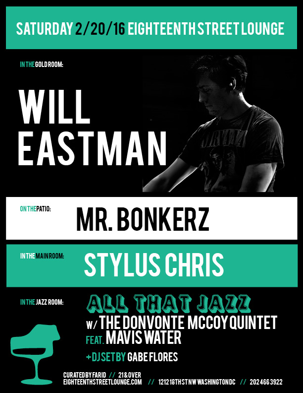 ESL Saturday with Will Eastman, Mr Bonkerz, Stylus Chris and Gabe Flores at Eighteenth Street Lounge