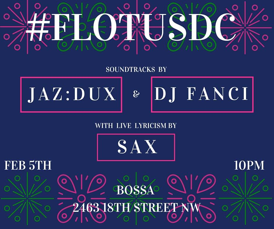 Flotus DC with Jaz:dux & DJ Fancy at Bossa