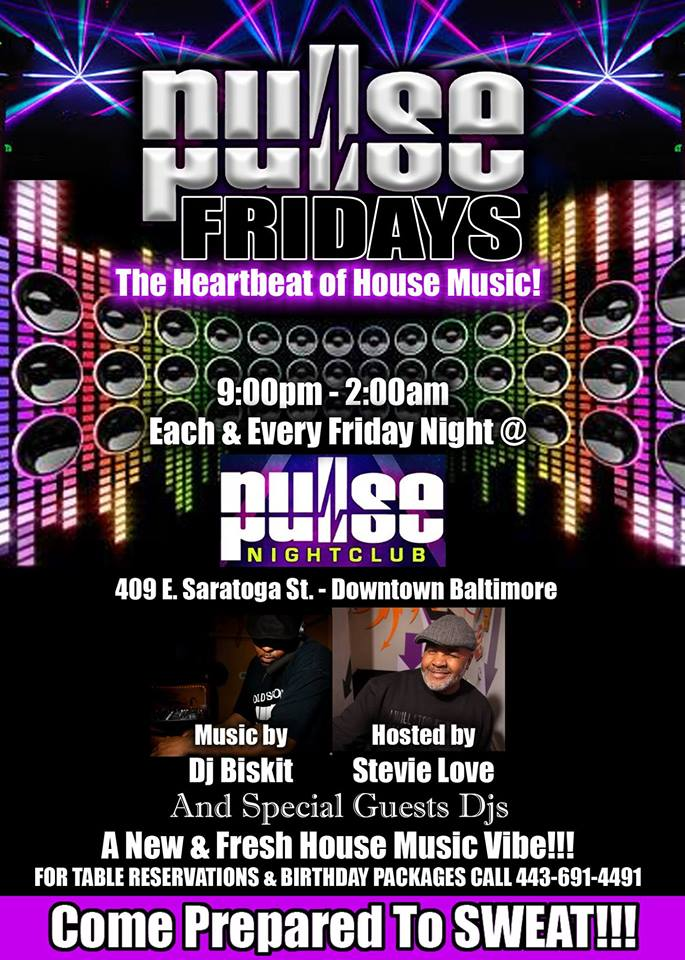 Pulse Fridays with Dj Bizkit at Pulse Nightclub, Baltimore