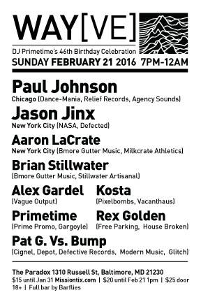 Way(ve) with Paul Johnson, Jason Jinx, Cool Aaron, Brian Stillwater and Alex Gardel at The Paradox, Baltimore