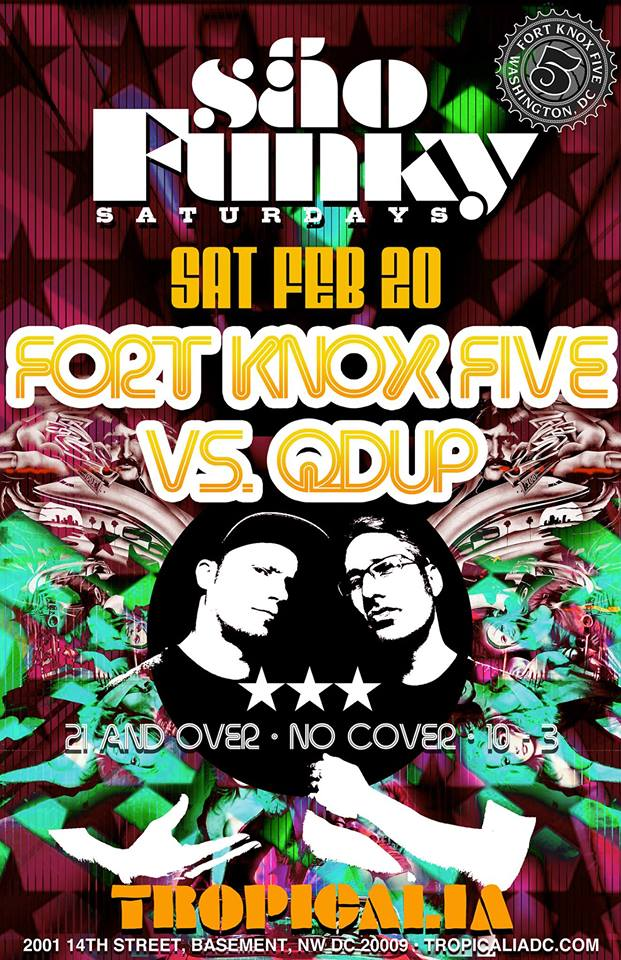 Sao Funky Saturdays with Fort Knox Five and Qdup at Tropicalia