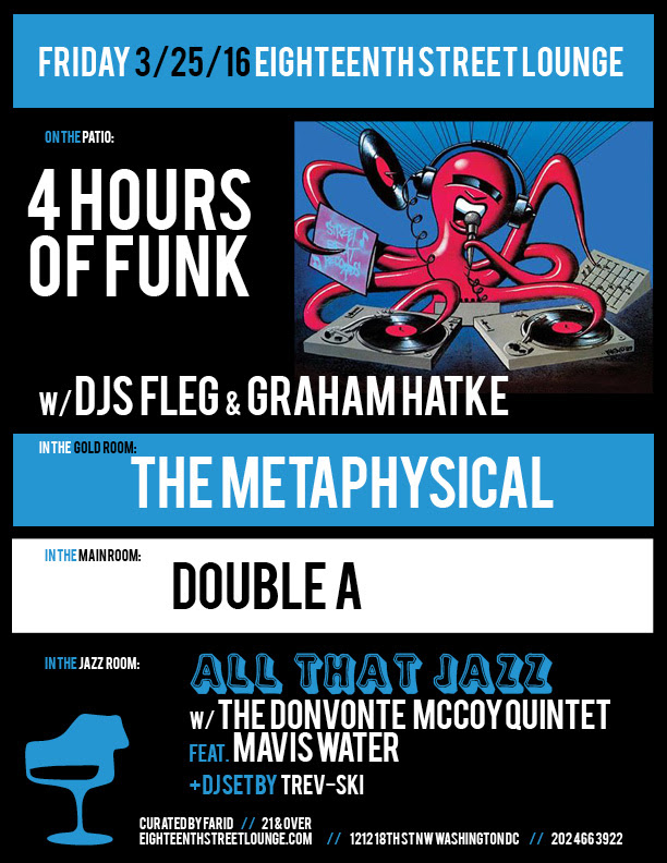 ESL Friday with 4 Hours of Funk featuring Graham Hatke & Fleg, The Metaphysical, Double A and Trev-Ski at Eighteenth Street Lounge