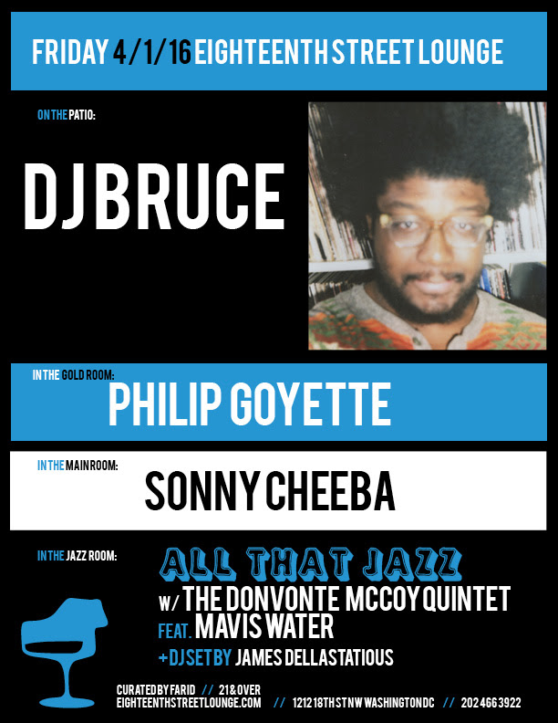 ESL Friday with DJ Bruce, Philip Goyette, Sonny Cheeba and James Dellastatious at Eighteenth Street Lounge