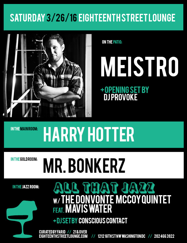 ESL Saturday with Meistro, DJ Provoke, Harry Hotter, Mr Bonkerz and Conscious Contact at Eighteenth Street Lounge