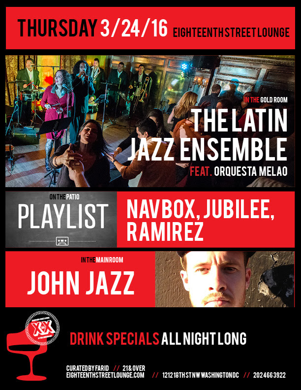 Playlist with Navbox, Jubilee & Ramirez at at Eighteenth Street Lounge