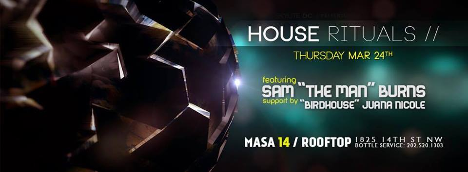 "House Rituals with Sam ""The Man"" Burns and Juana Nicole at Masa 14"