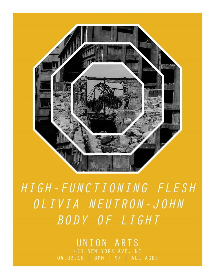Select DC Presents High-Functioning Flesh, Body Of Light, Olivia Neutron-John at Union Arts DC