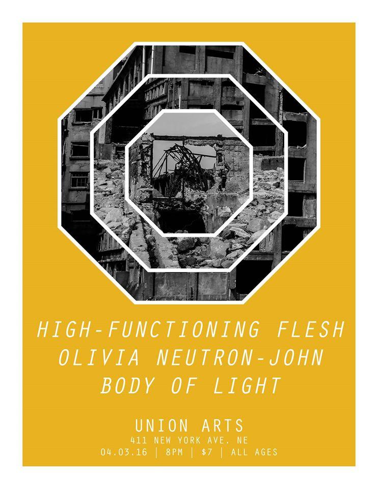 Select DC Presents High-Functioning Flesh, Body Of Light, Olivia Neutron-John at Union Arts DC