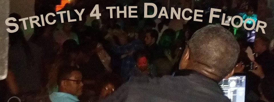 Strictly 4 The Dance Floor with DJ Earnest Fountain at Zeba Bar