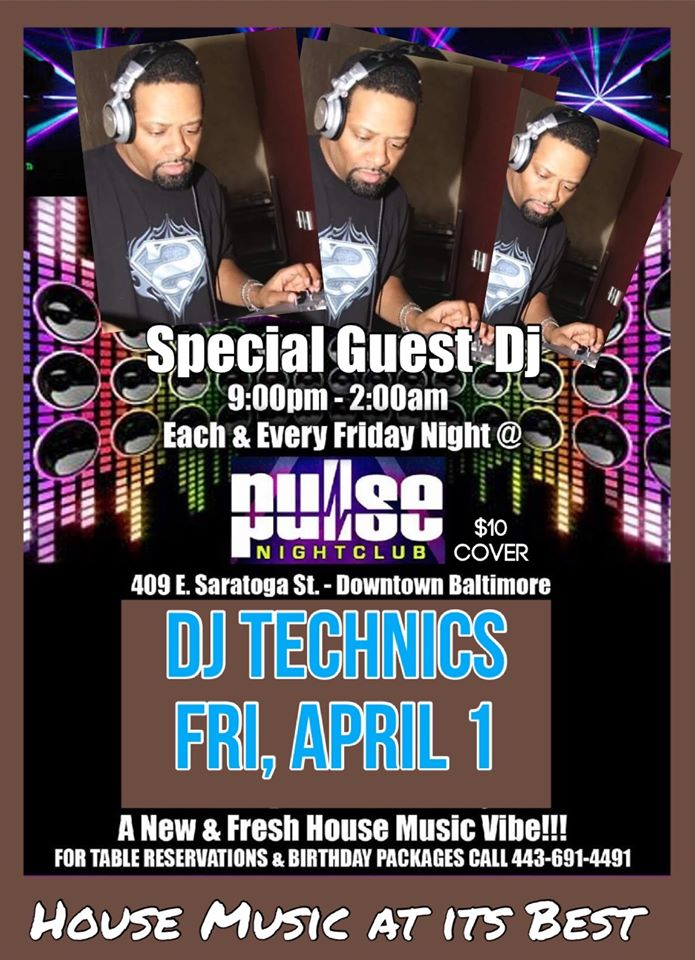 Pulse Fridays with DJ Technics at Pulse Nightclub, Baltimore