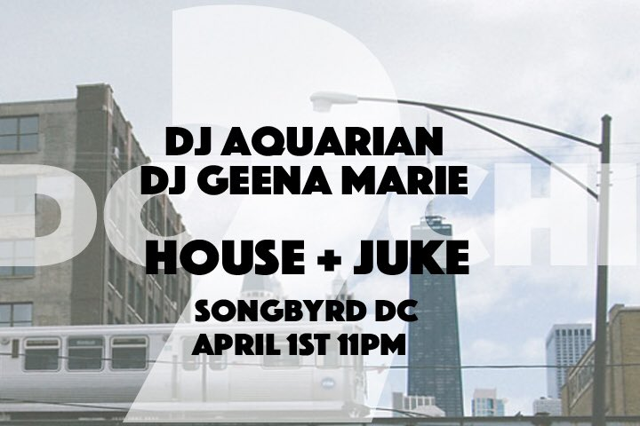 DJ Aquarian and Geena Marie at Songbyrd Musis House and Re
