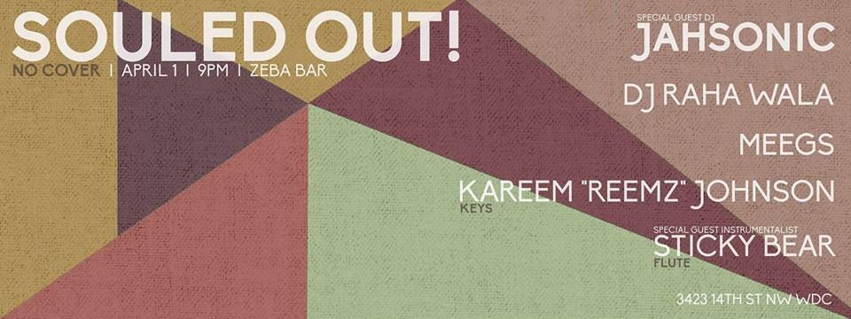 Souled Out feat. Jahsonic, DJ Raha Wala, Meegs, Reemz & Sticky Bear at Zeba Bar