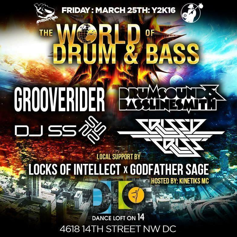 The World of Drum & Bass DC with Grooverider, Drumsound & Bassline Smith, DJ SS and Chrissy Criss at The Dance Loft on 14