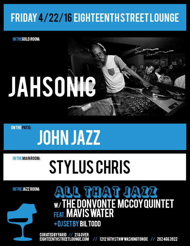 ESL Friday with Jahsonic, John Jazz, Stylus Chris and Bil Todd at Eighteenth Street Lounge