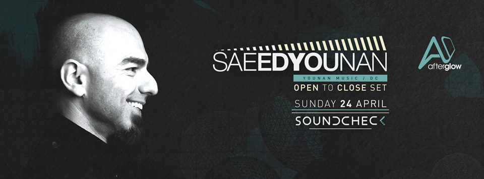 Saeed Younan Open to Close at Soundcheck