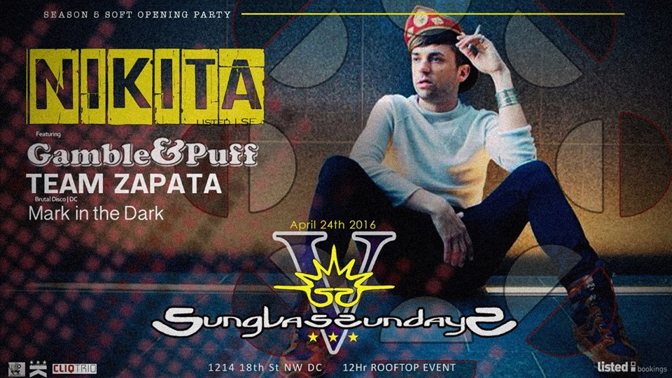 Sunglass Sundays Season V Soft Opening featuring Nikita, Gamble & Puff, Team Zapata and Mark in the Dark at Public Bar