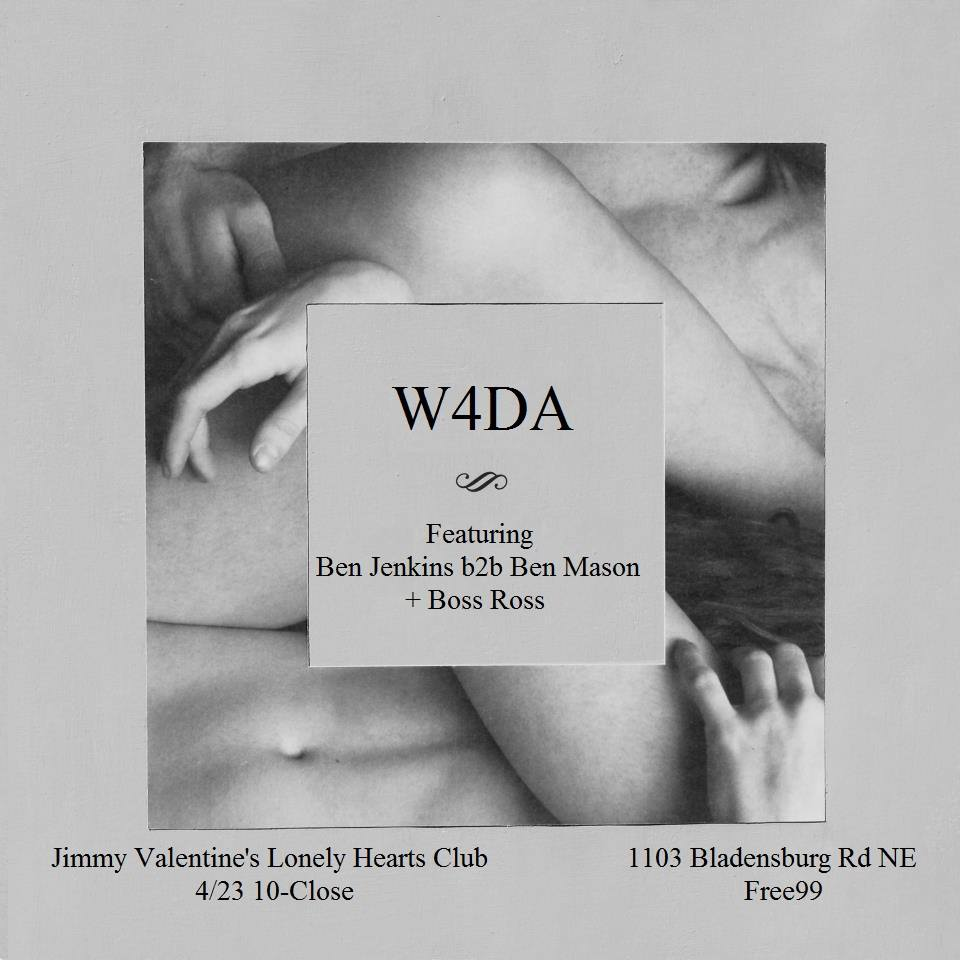 W4DA - Part 2 with Ben Jenkins, Ben Mason and Adam Ross at Jimmy Valentine's Lonely Hearts Club