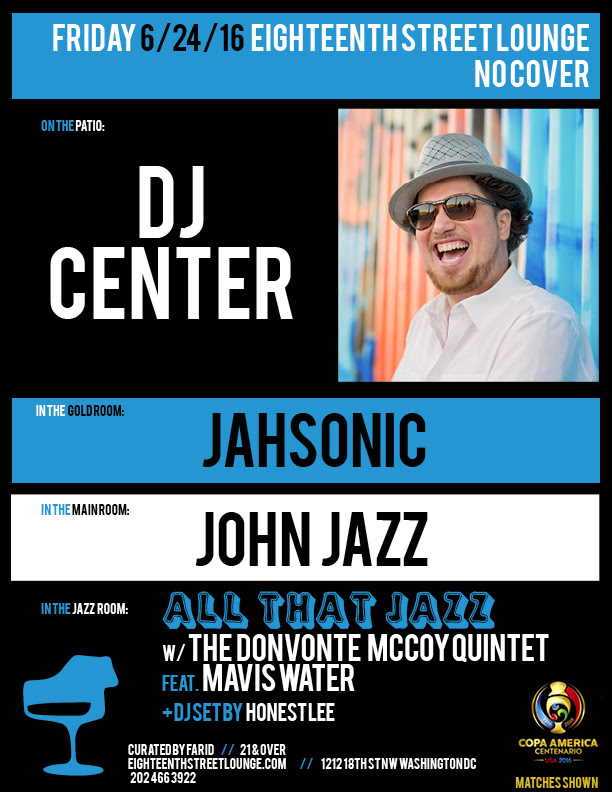 ESL Friday with DJ Center, Jahsonic, John Jazz and Honestlee at Eighteenth Street Lounge