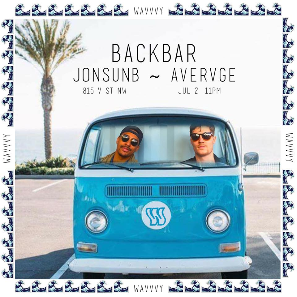 Wavvvy with JonsonB and Avervge at Backbar