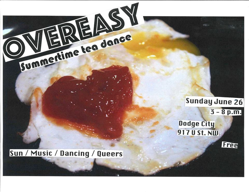 Overeasy Tea Dance June with abs0lutelyfabul0us (fka DJ Abichula), DJ Rosie and Vanniety Kills at Dodge City