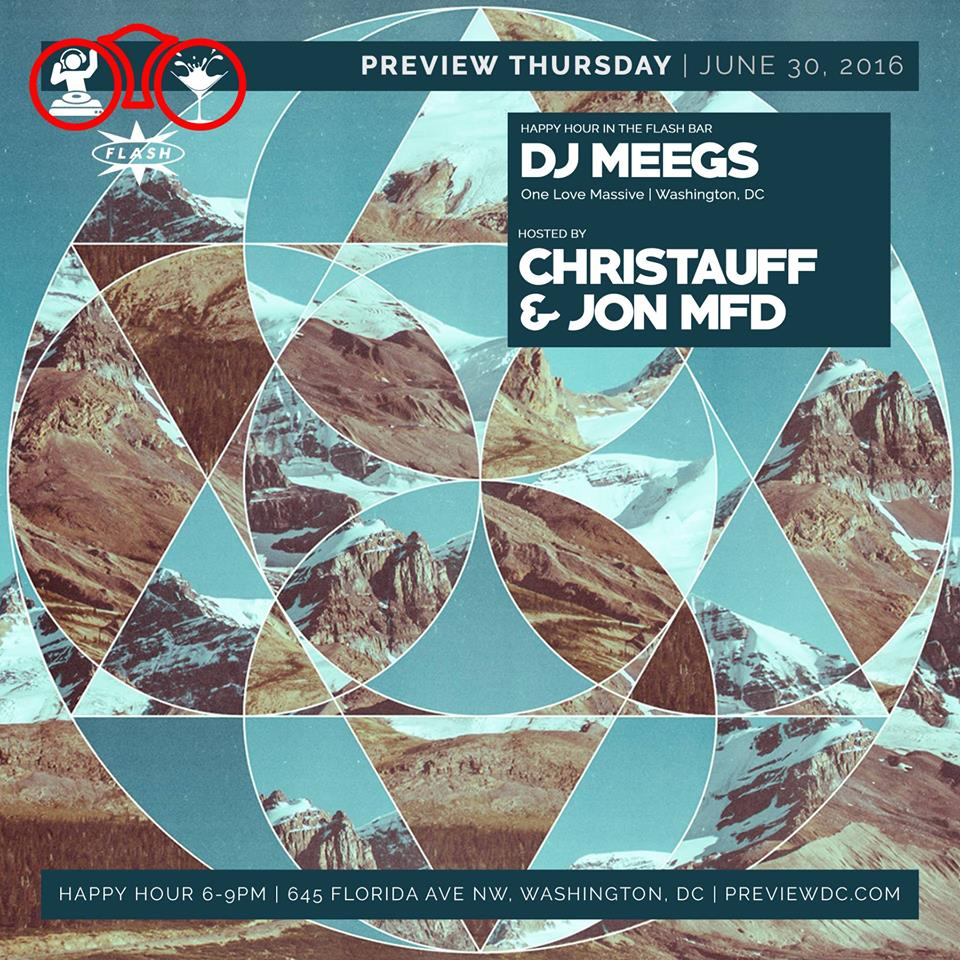 Preview with DJ Meegs at Flash