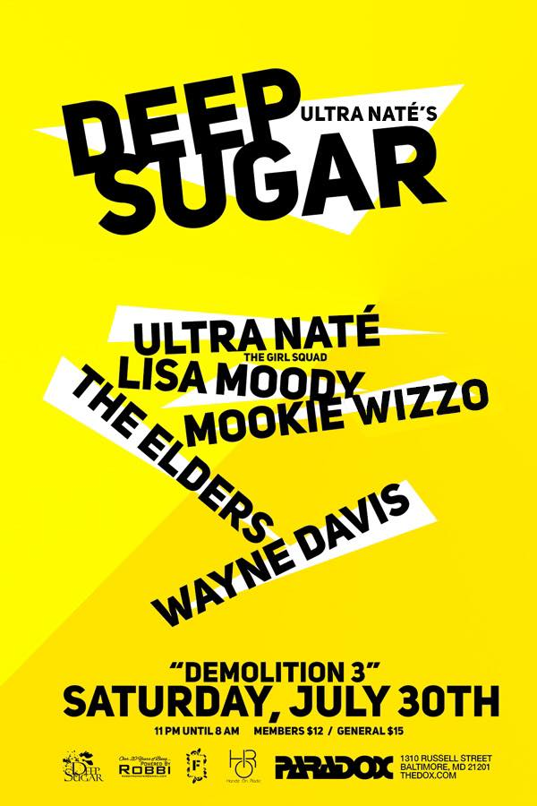 Deep Sugar Demolition 3 with Ultra Naté, Lisa Moody, Mookie Wizzo, The Elders & Wayne Davis at The Paradox, Baltimore