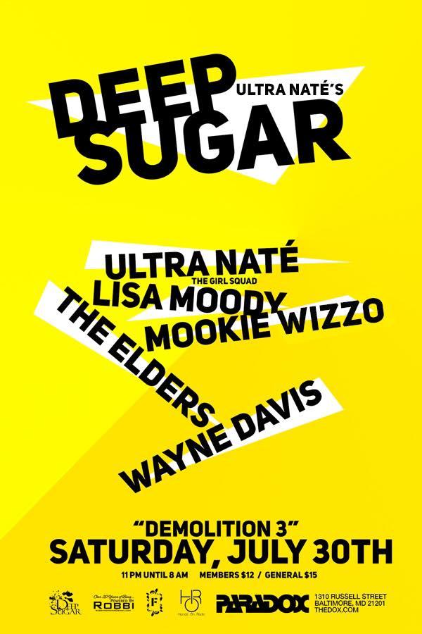 Deep Sugar Demolition 3 with Ultra Naté, Lisa Moody, Mookie Wizzo, The Elders & Wayne Davis at The Paradox, Baltimore