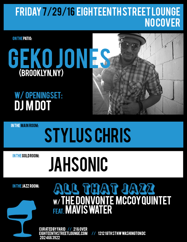 ESL Friday with Geko Jones, DJ M Dot, Stylus Chris and Jahsonic at Eighteenth Street Lounge