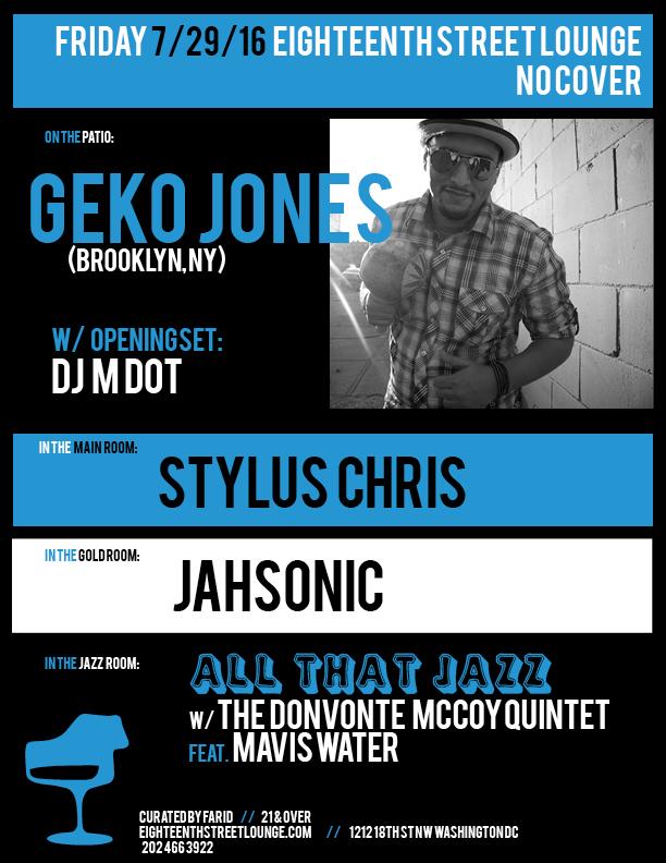 ESL Friday with Geko Jones, DJ M Dot, Stylus Chris and Jahsonic at Eighteenth Street Lounge