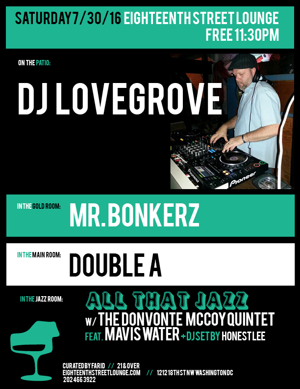 ESL Saturday with Lovegrove, Mr Bonkerz, Double A and Honest Lee at Eighteenth Street Lounge