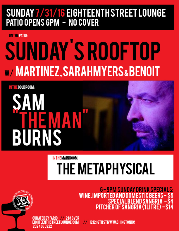 ESL Sunday with Sunday's Rooftop with Martinez, Sarah Myers & Benoit, Sam The Man Burns and The Metaphysical at Eighteenth Street Lounge
