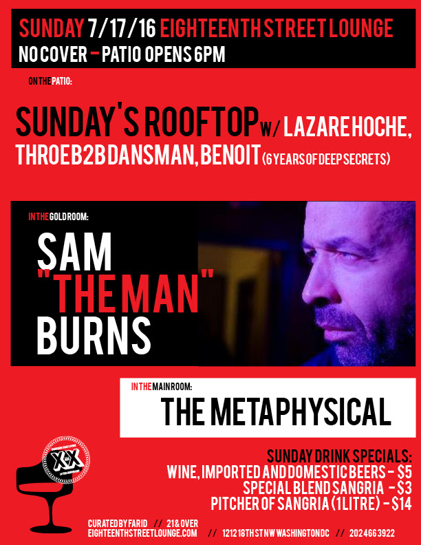 "ESL Sunday with 6 Years Of Sunday's Rooftop with Lazare Hoche(Concrete,Paris), Dansman B2B Throe & Benoit, Sam ""The Man"" Burns and The Metaphysical at Eighteenth Street Lounge"