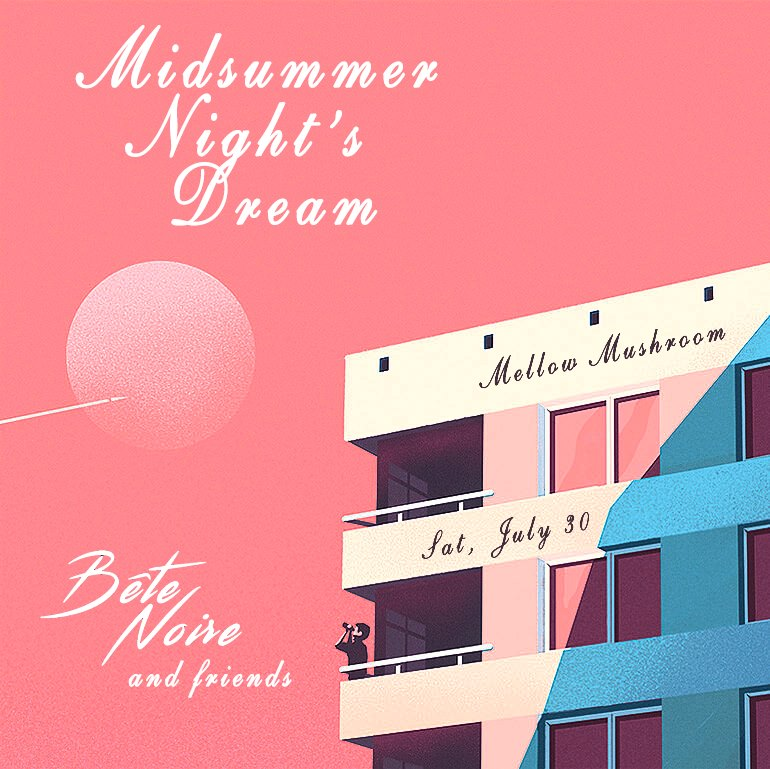 Midsummer Night's Dream with Bête Noire b2b Citizen Select at Mellow Mushroom
