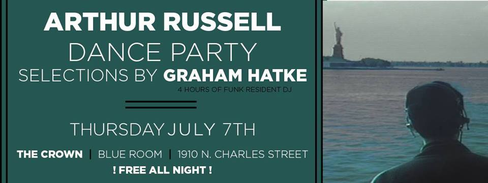 Arthur Russell Dance Party with Graham Hatke at The Crown, Baltimore