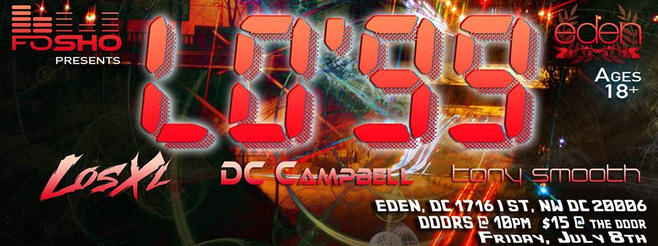 FoSho Present Lo'99 with DC Campbell and Tony Smooth at Eden Nightclub