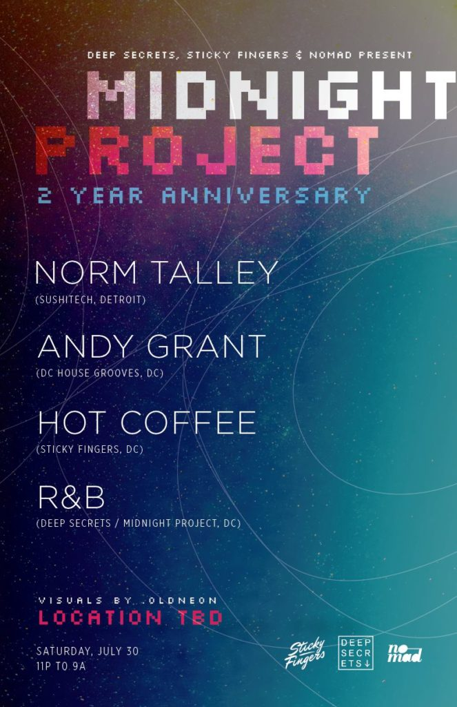 2 Years Of Midnight Project with Norm Talley(Mixmode, Detroit), Andy Grant, Hot Coffee, R&B at Secret Location