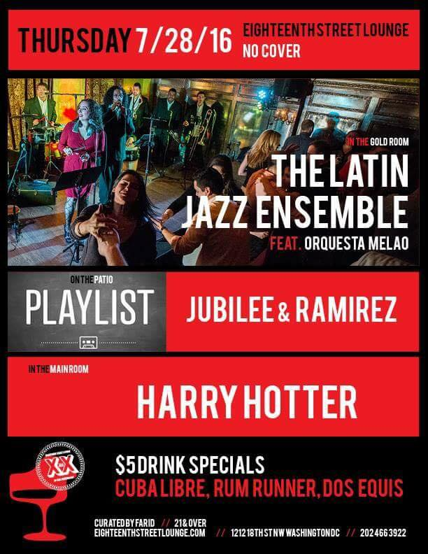 Playlist with Jubilee & Ramirez at 18th street Lounge