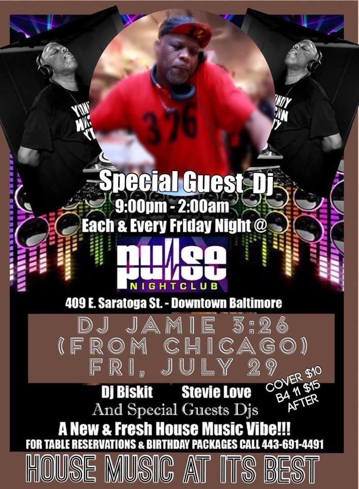 Pulse Fridays Presents Jamie 3:26 at Pulse Nightclub, Baltimore