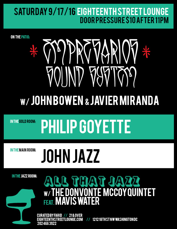 ESL Saturday with Impresarios Sound System, John Bowen & Javier Miranda, Philip Goyette & John Jazz at Eighteent Street Lounge