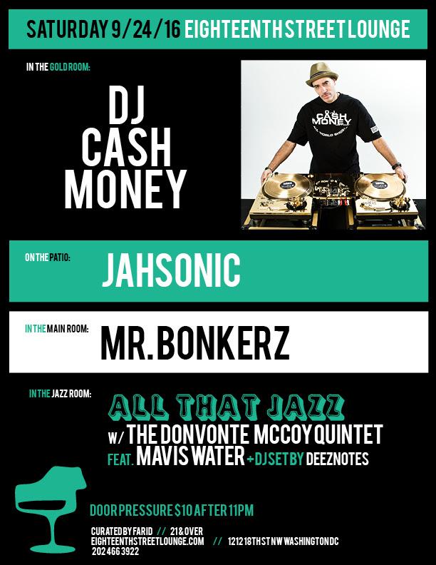 ESL Saturday with DJ Cash Money, Jahsonic, Mr Bonkerz and Deeznotes at Eighteenth Street Lounge