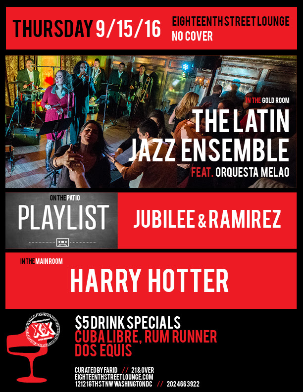 ESL Thursday with Harry Hotter & Playlist featuring Jubilee & Ramirez at Eighteenth Street Lounge