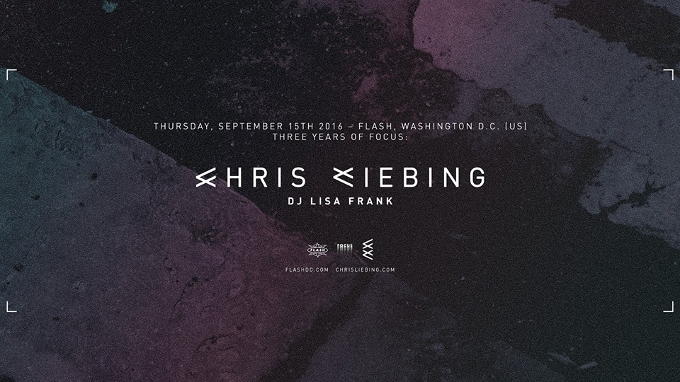 3 Years of Focus: Chris Liebing and DJ Lisa Frank at Flash