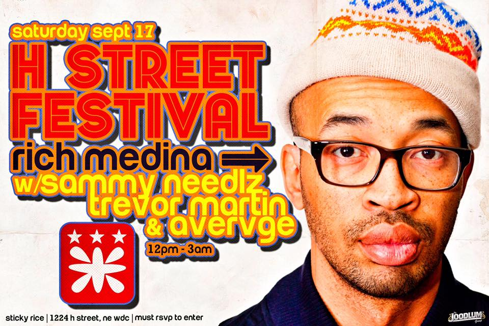 H Street Fest at Sticky Rice with Rich Medina