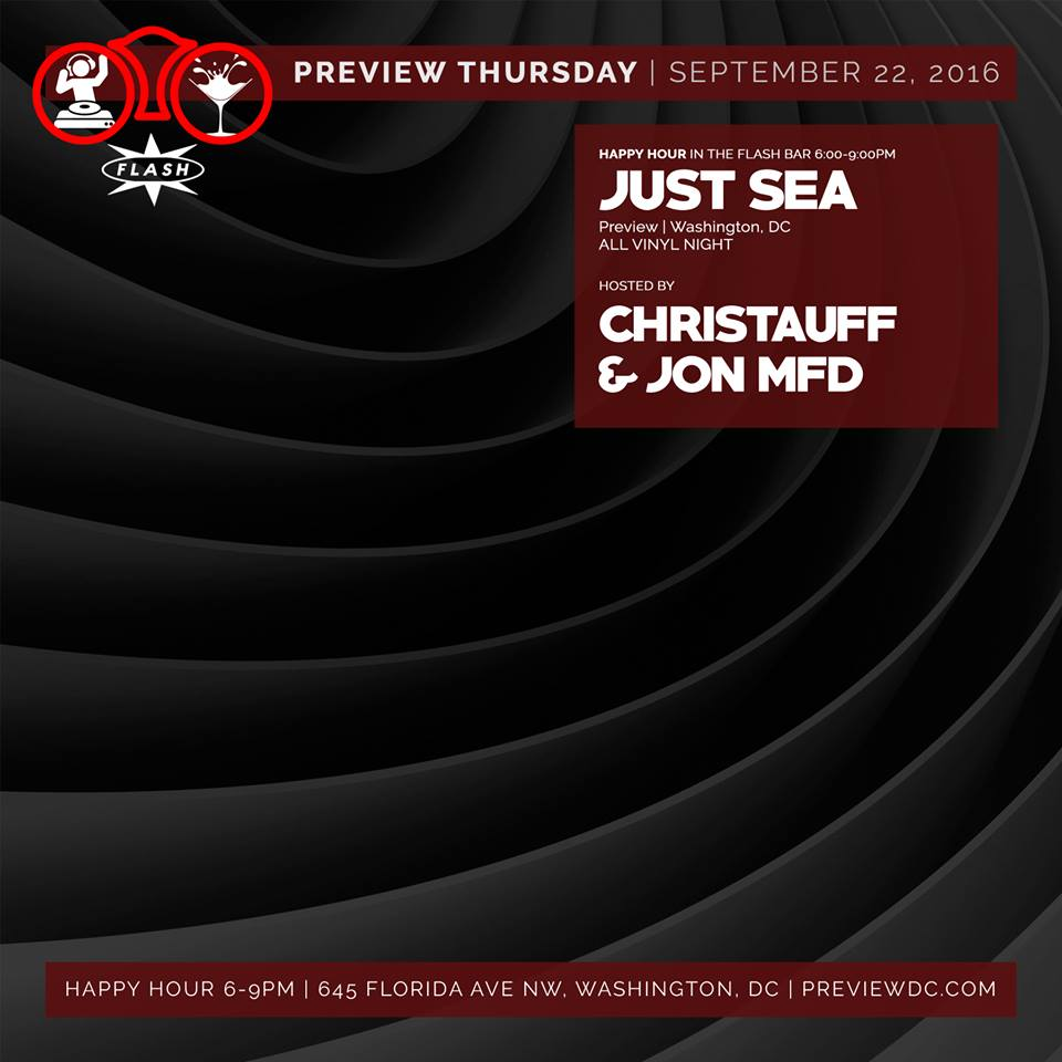 Preview with Just Sea (Vinyl Night) at Flash