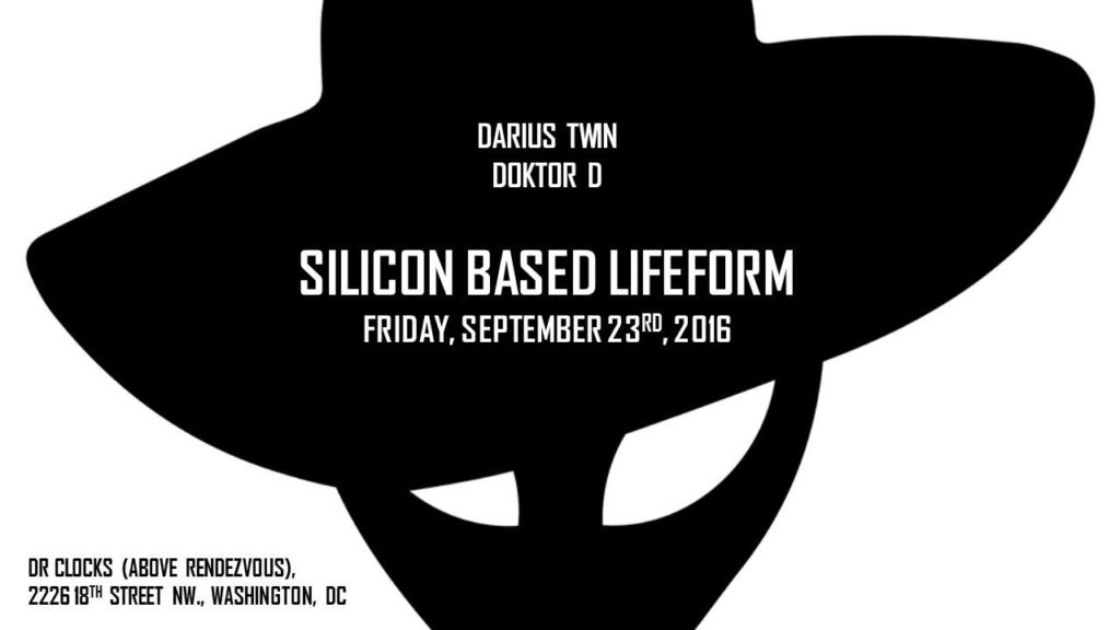 Silicon Based Lifeform with Darius Twin & Doktor D at Dr. Clock's Nowhere Bar